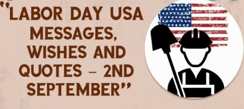 Labor Day In Usa 2019 Wishes Quotes Images Greetings Sms