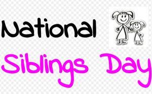 Happy National Siblings Day