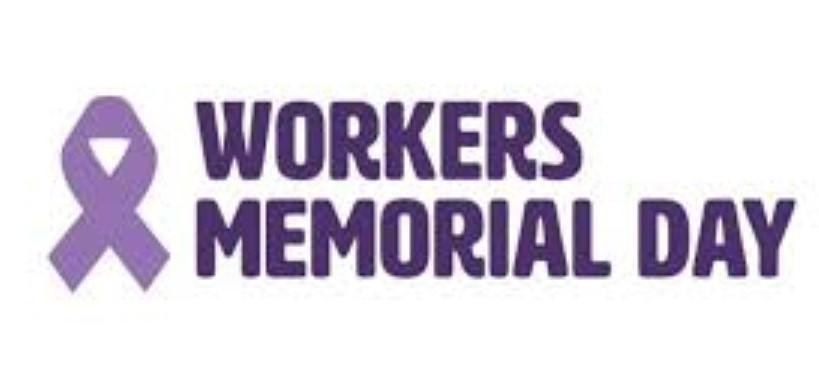Workers Memorial Day 28th April Happy Workers Memorial Day 2020